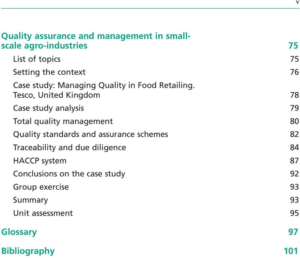 Tesco, United Kingdom 78 Case study analysis 79 Total quality management 80 Quality standards and assurance
