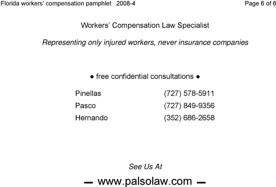 insurance companies free confidential consultations Pinellas (727)