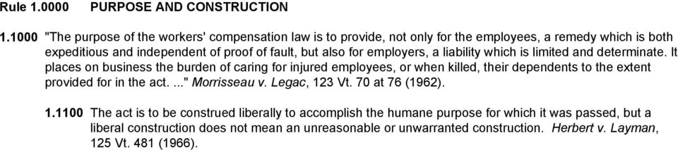 also for employers, a liability which is limited and determinate.