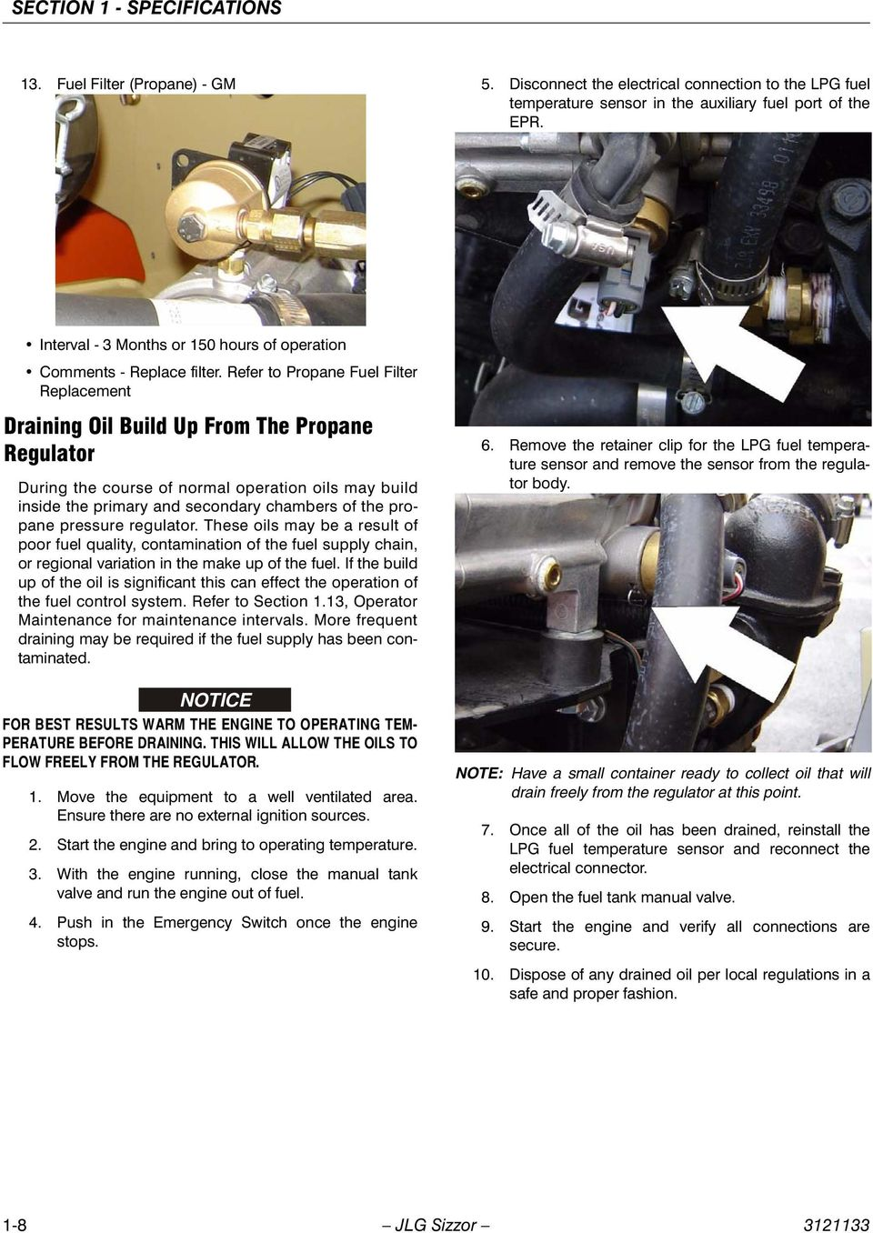 Service Maintenance Manual Models 3394rt 4394rt Prior To S N 300zx Fuel Filter For Secondary Refer Propane Replacement Draining Oil Build Up From The Regulator During