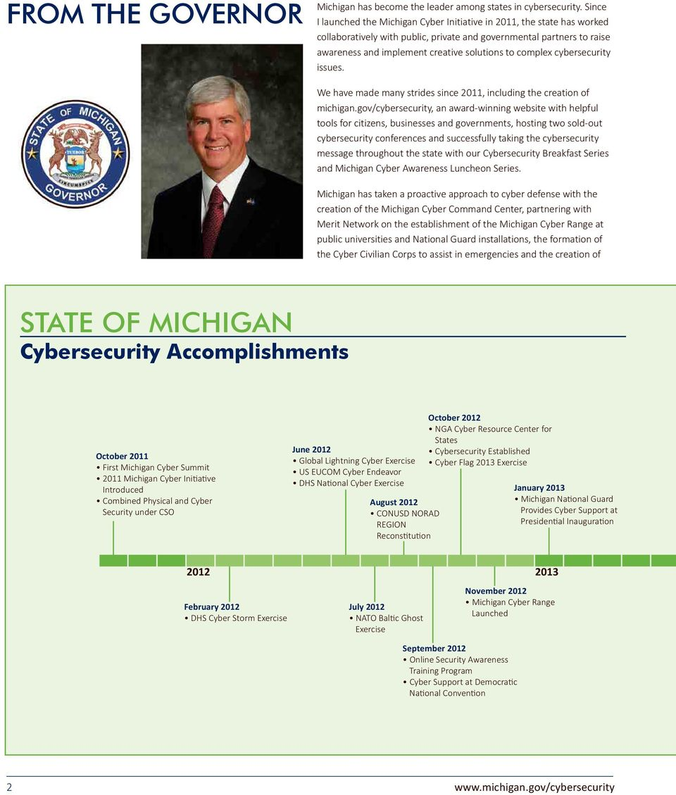 complex cybersecurity issues. We have made many strides since 2011, including the creation of michigan.
