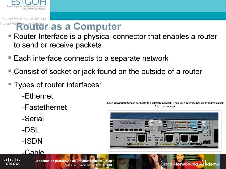 separate network Consist of socket or jack found on the outside of a