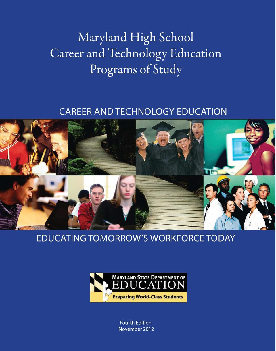 Career and Technology Education Educating