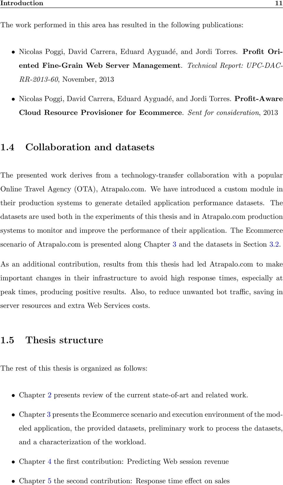 Profit-Aware Cloud Resource Provisioner for Ecommerce. Sent for consideration, 2013 1.
