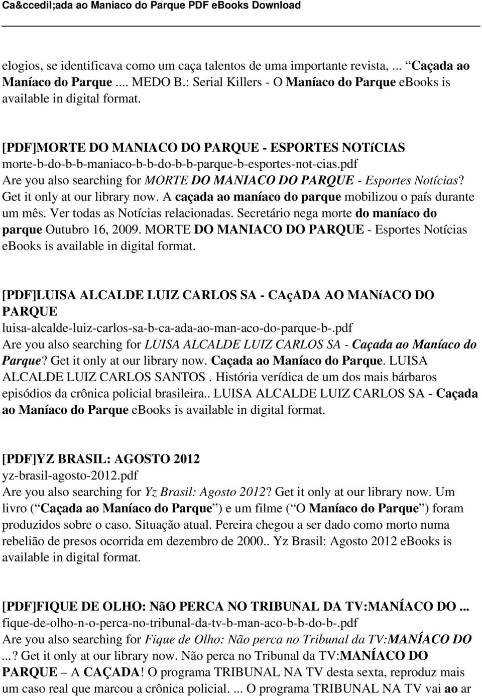 Caada ao maniaco do parque pdf pdf get it only at our library now a caada ao manaco do parque mobilizou o fandeluxe Images