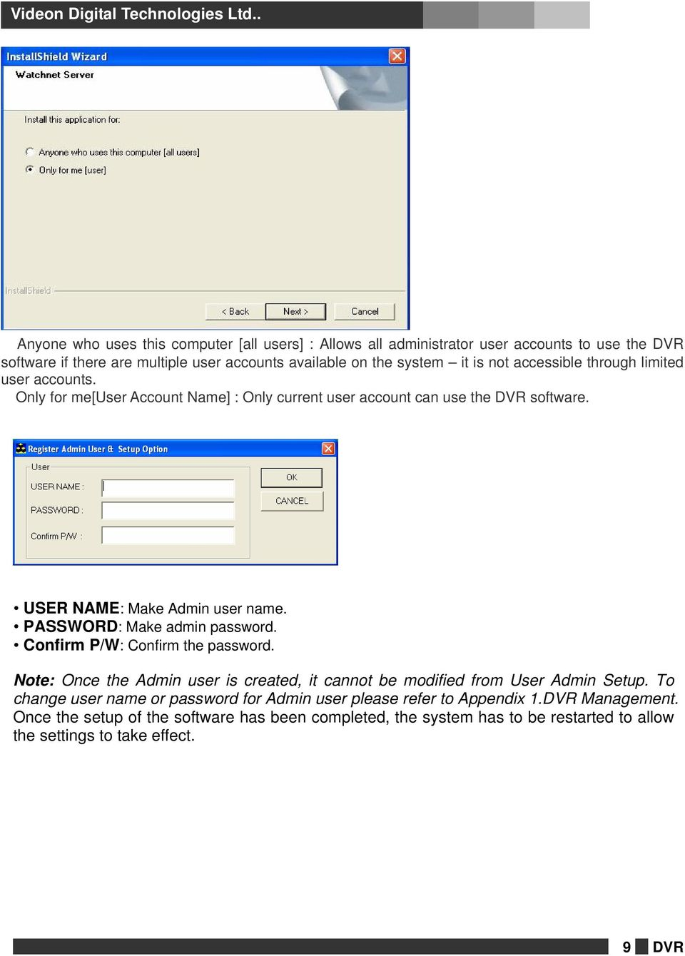 Installation and User s Guide (a) The default user name is