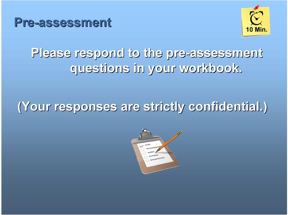 pre-assessment questions in your
