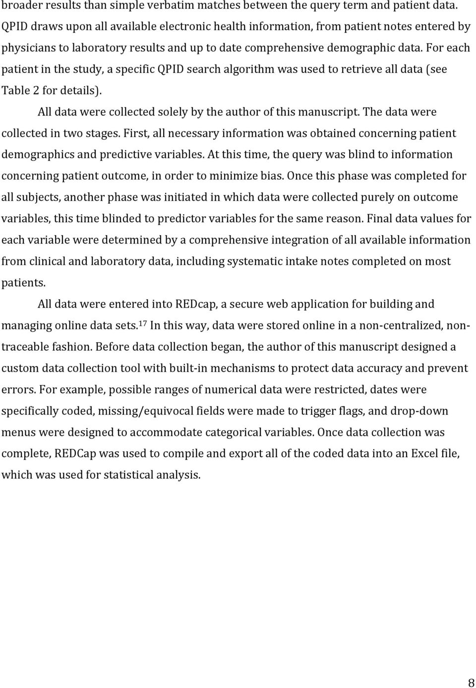 For each patient in the study, a specific QPID search algorithm was used to retrieve all data (see Table 2 for details). All data were collected solely by the author of this manuscript.