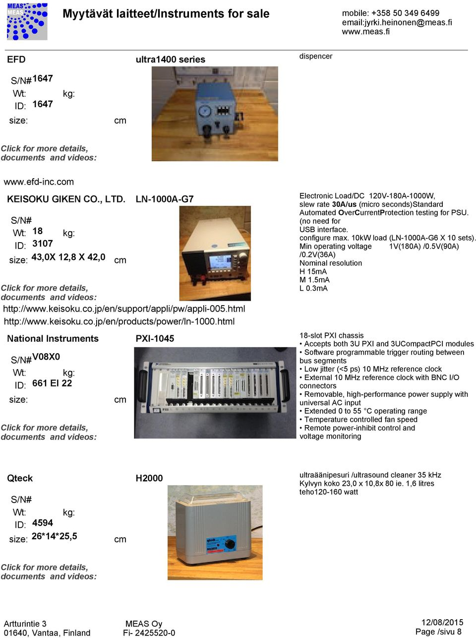 Myytvt Laitteet Instruments For Sale Mobile Pdf One Circuit Fiber Optic Rotary Joint Connnector 240vac Dc No Friction Html National V08x0 1296 Id 661 Ei 22 Pxi 1045 Electronic Load