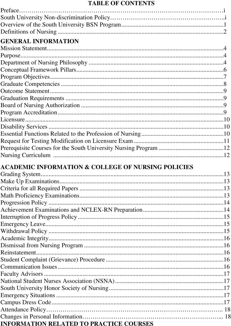 ..9 Board of Nursing Authorization...9 Program Accreditation...9 Licensure...10 Disability Services...10 Essential Functions Related to the Profession of Nursing.