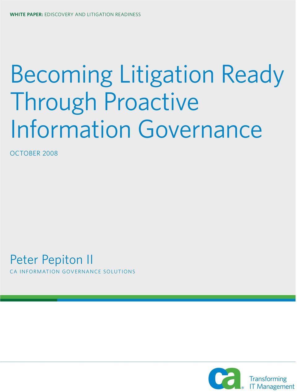 Proactive Information Governance OCTOBER 2008