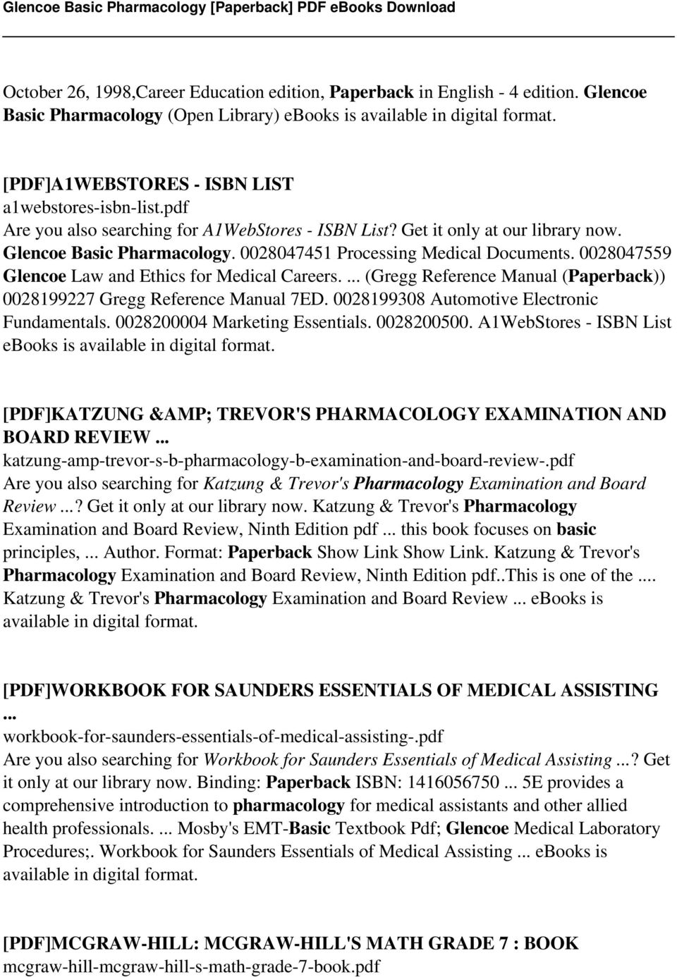 0028047451 Processing Medical Documents. 0028047559 Glencoe Law and Ethics  for Medical Careers.