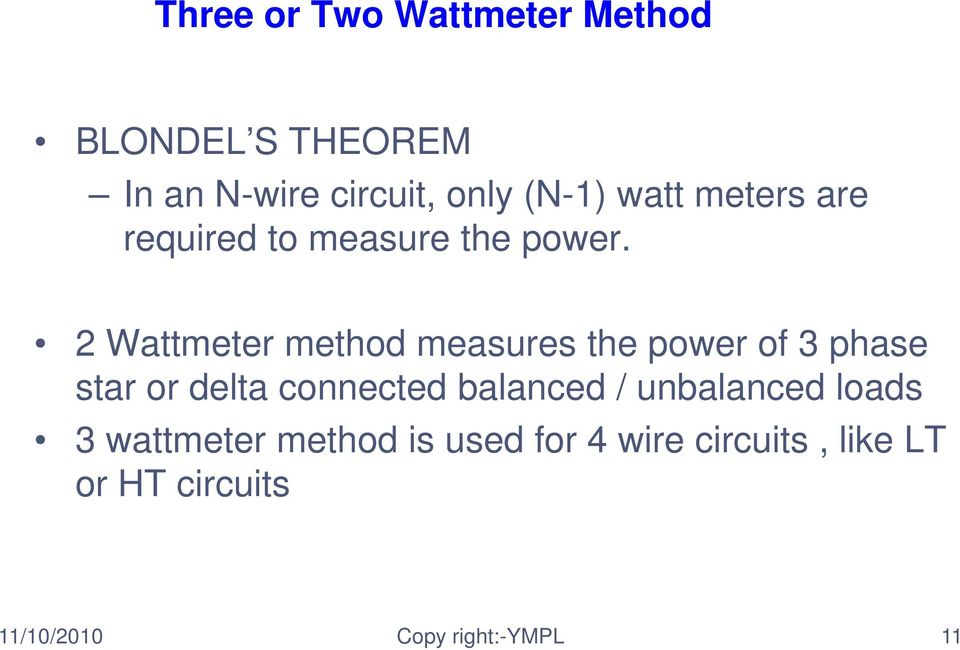 Measurement of Power in single and 3-Phase Circuits. by : N.K.Bhati ...