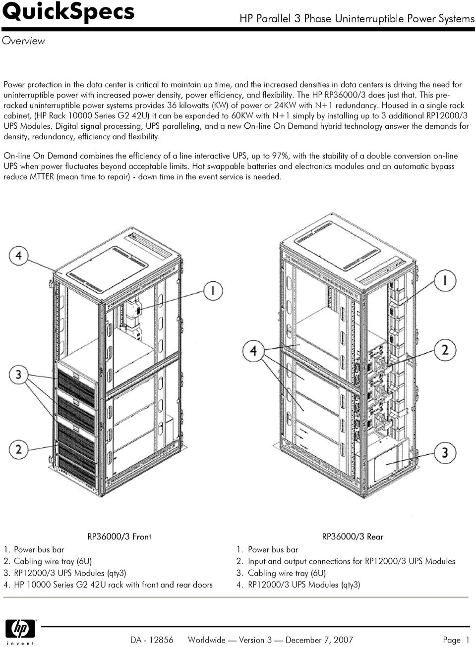 Quickspecs Hp Parallel 3 Phase Uninterruptible Power Systems L15 30 Wiring Three Diagram Housed In A Single Rack Cabinet 10000 Series G2 42u It