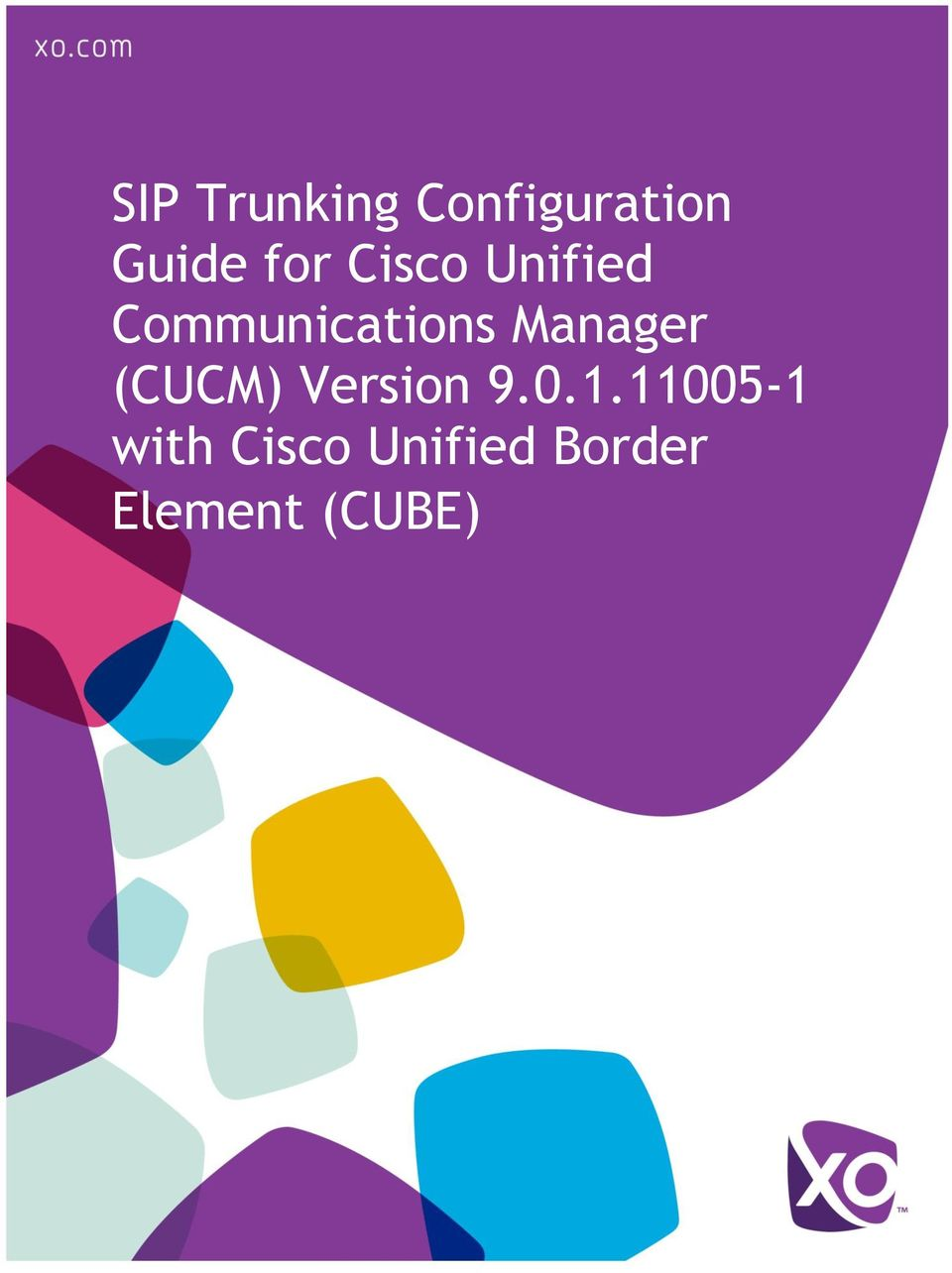 SIP Trunking Configuration Guide for Cisco Unified