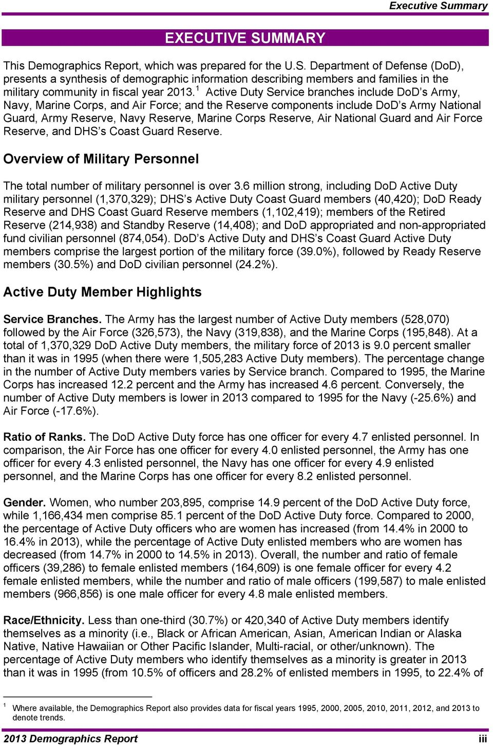 Air National Guard and Air Force Reserve, and DHS s Coast Guard Reserve. Overview of Military Personnel The total number of military personnel is over 3.