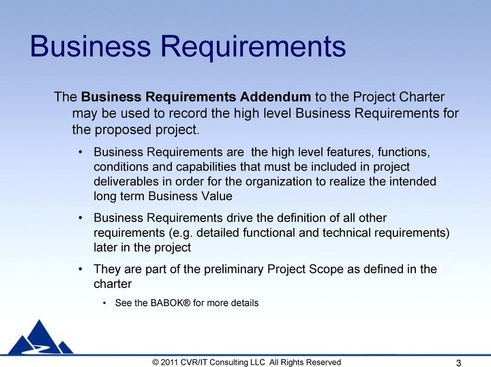 Project charter supporting documents pdf business requirements are the high level features functions conditions and capabilities that must be accmission Images