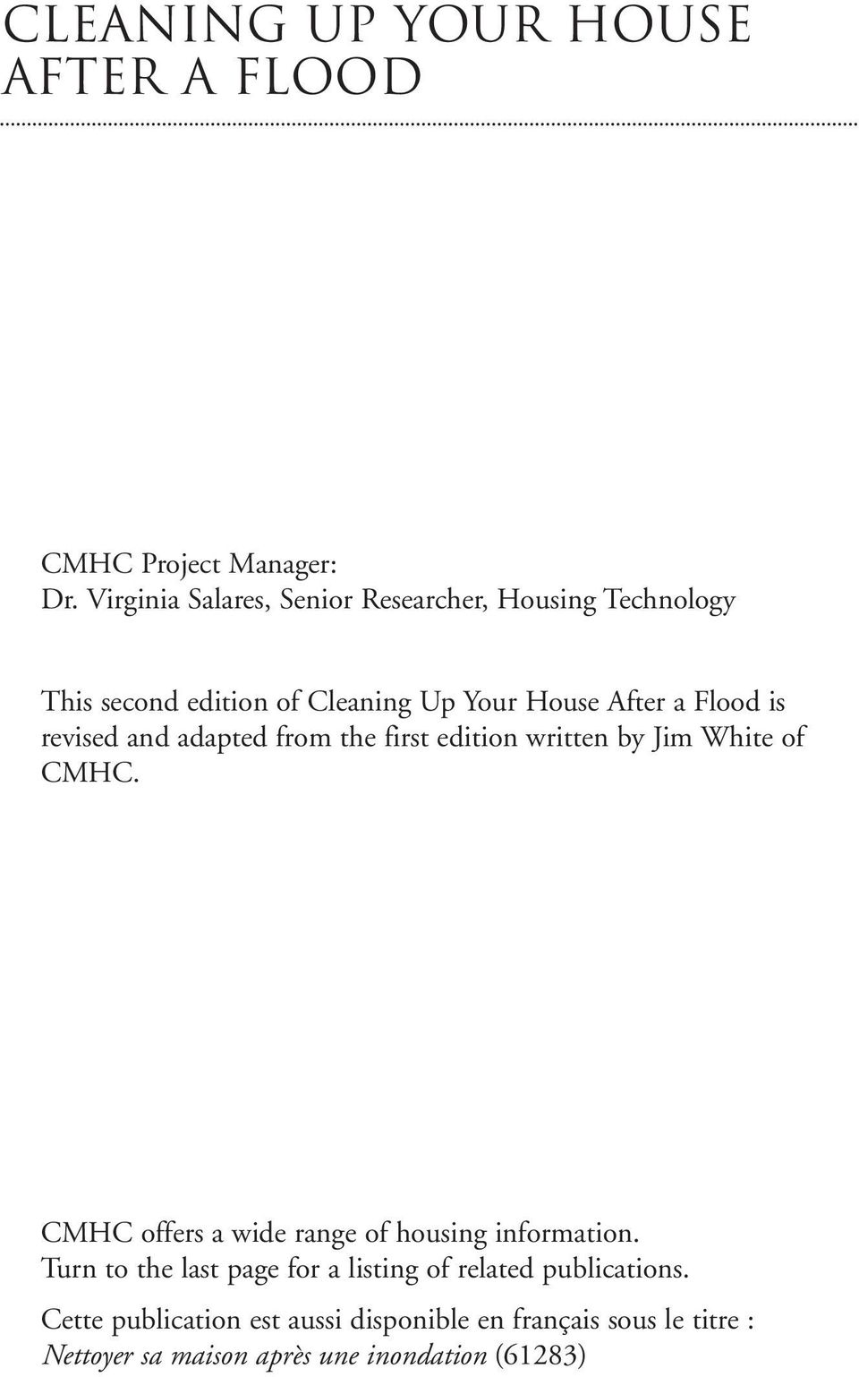 revised and adapted from the first edition written by Jim White of CMHC.