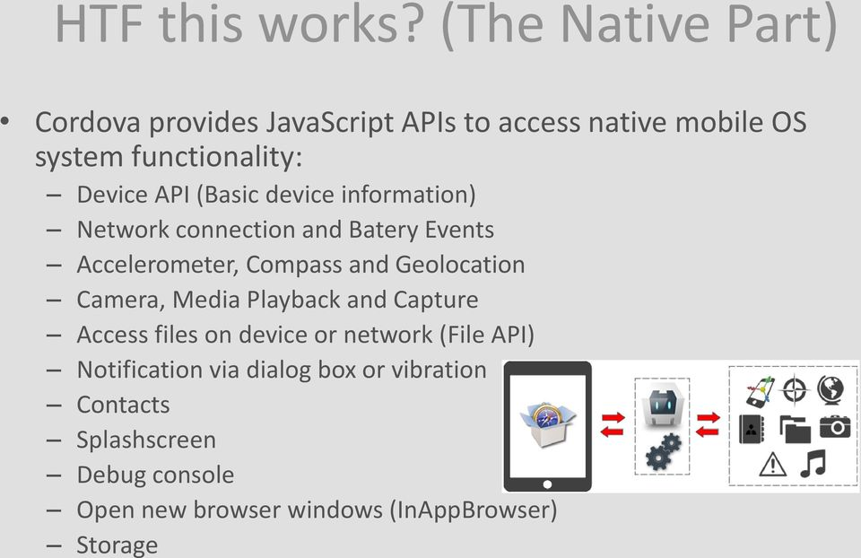 Developing multidevice-apps using Apache Cordova and HTML5
