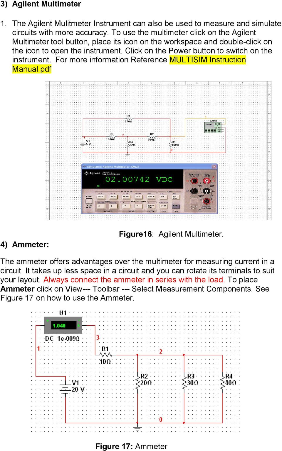 Multisim Tutorial Click On Start All Programs National Instruments Circuit Design Suite Screenshot 13 The Power Button To Switch Instrument For More Information Reference