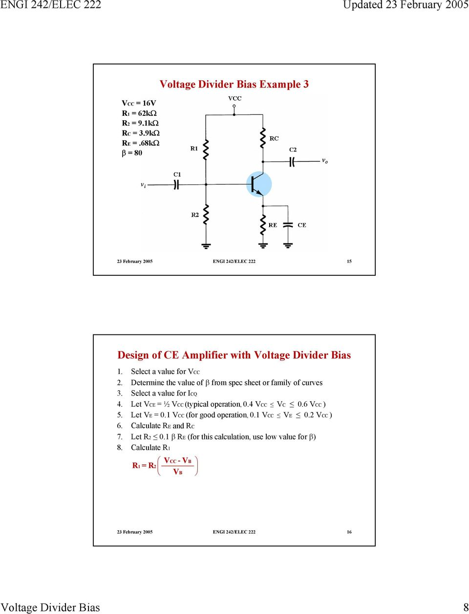 Voltage Divider Bias Pdf Network To Solve For Any Varaible In The 8 Select A Value Vcc 2 Determine Of From Spec Sheet Or