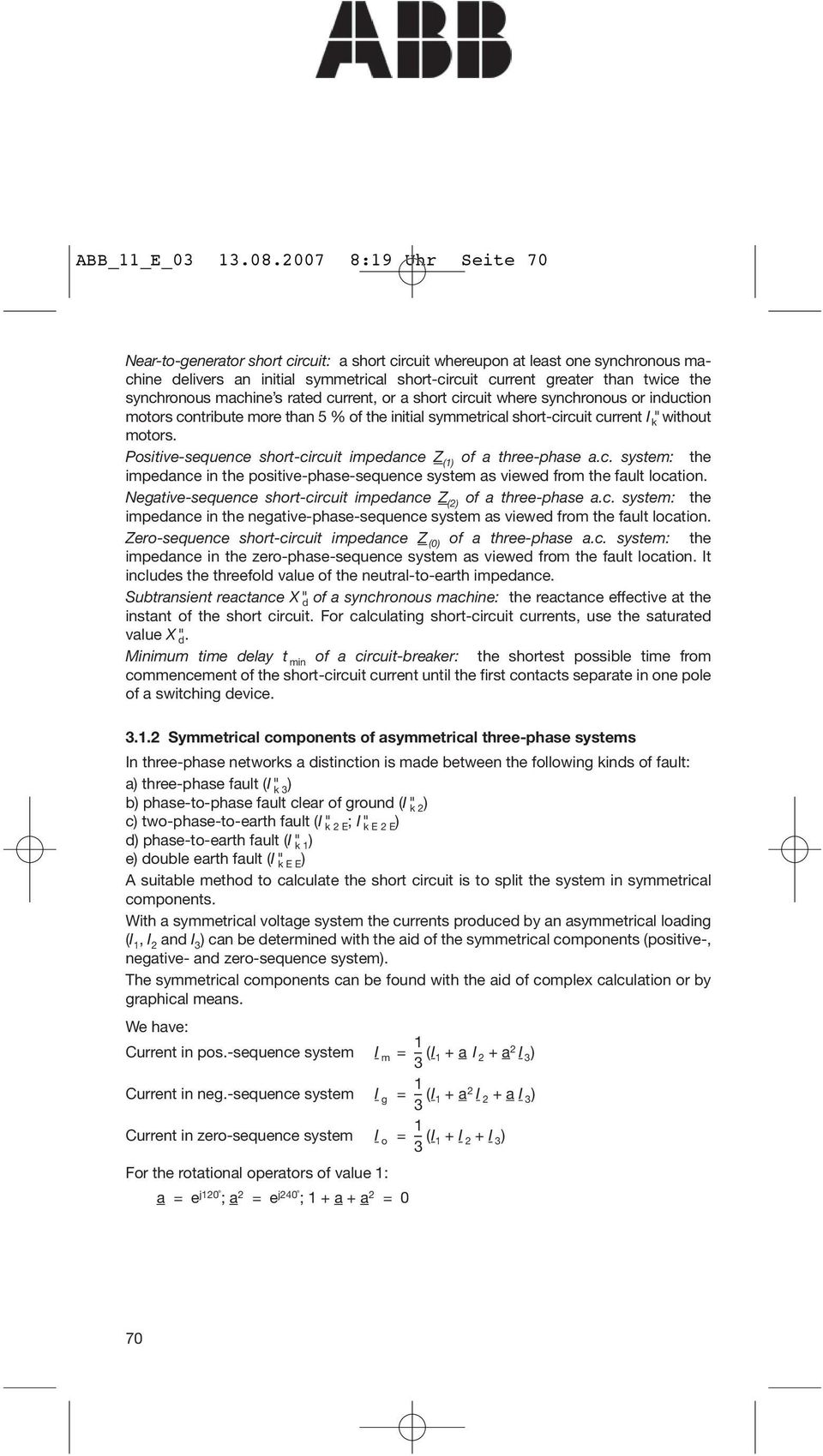 3 Calculation Of Short Circuit Currents In Three Phase Systems Pdf Synchronous Generator Characteristics Machine S Rated Current Or A Where Induction Motors Contribute