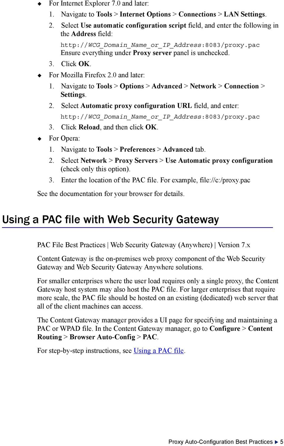 PAC File Best Practices with Web Security Gateway and Web Security