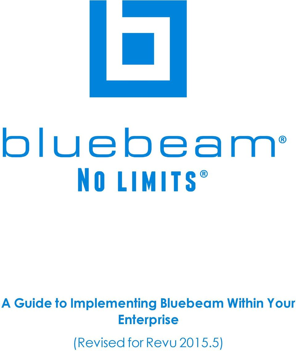 A Guide to Implementing Bluebeam Within Your Enterprise