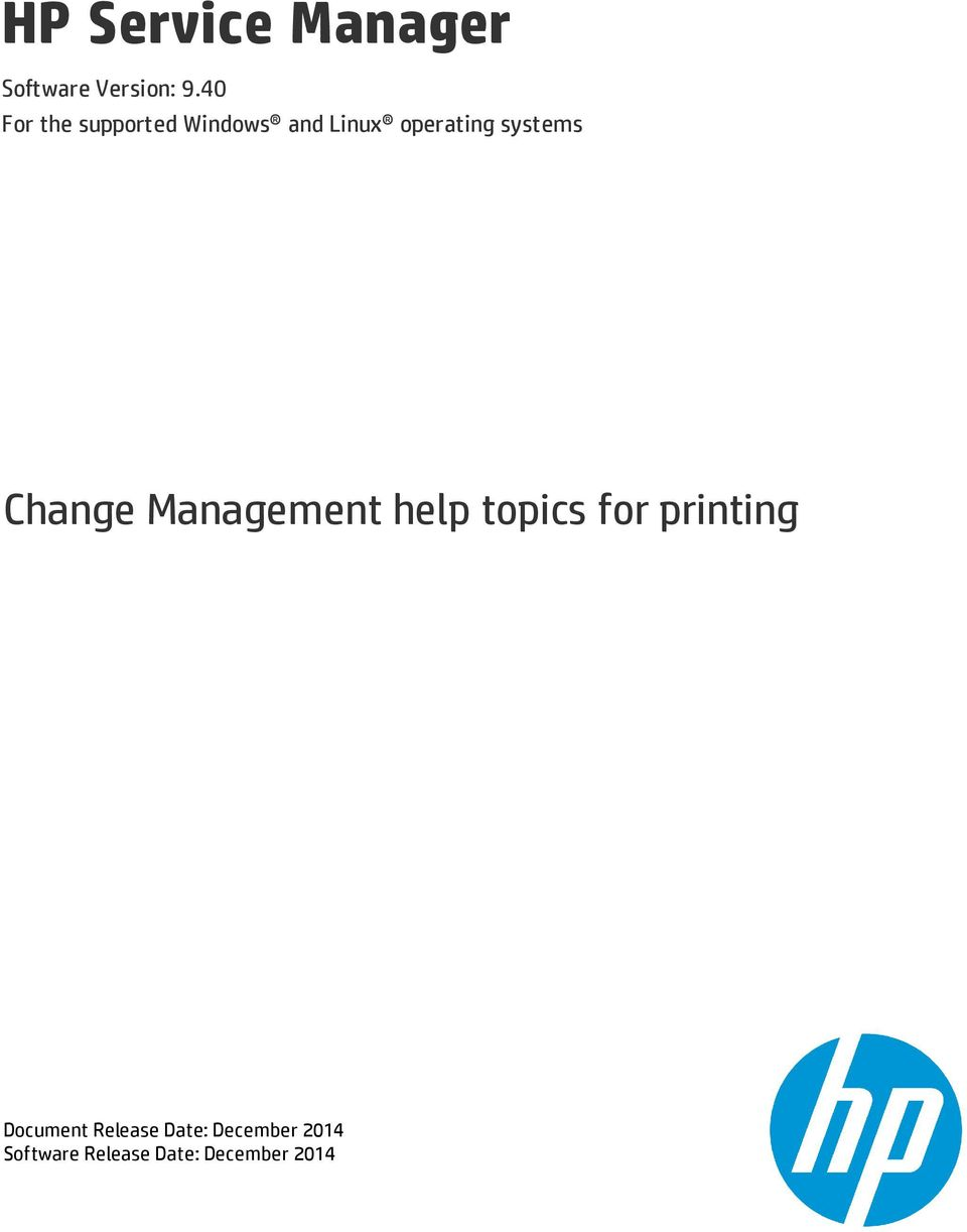 systems Change Management help topics for printing