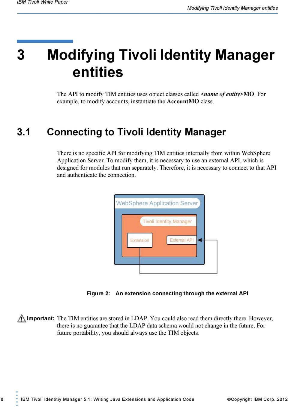 IBM Tivoli Identitiy Manager 5 1: Writing Java Extensions