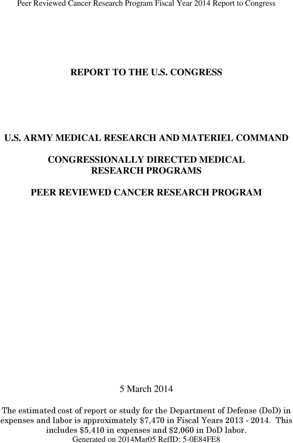 U.S. ARMY MEDICAL RESEARCH AND MATERIEL COMMAND IONALLY DIRECTED MEDICAL RESEARCH PROGRAMS PEER REVIEWED