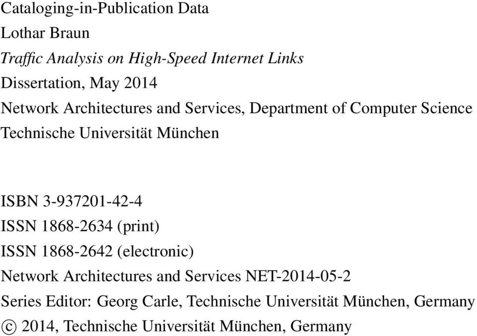 3-937201-42-4 ISSN 1868-2634 (print) ISSN 1868-2642 (electronic) Network Architectures and Services