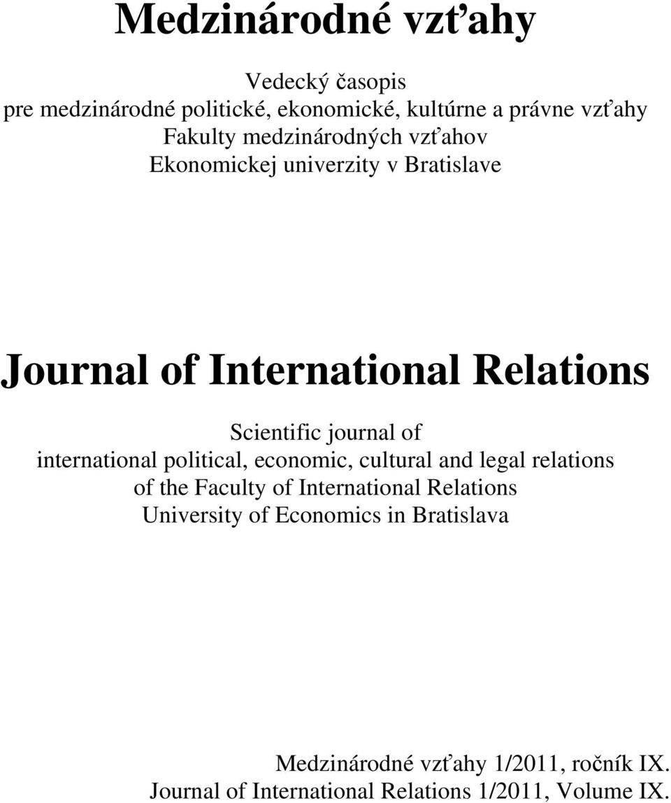 international political, economic, cultural and legal relations of the Faculty of International Relations