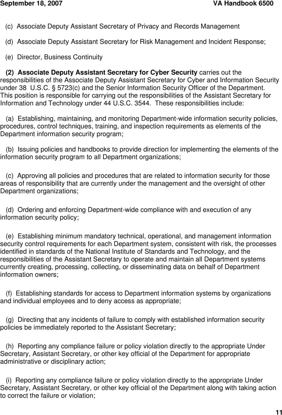 Security under 38 U.S.C. 5723(c) and the Senior Information Security Officer of the Department.