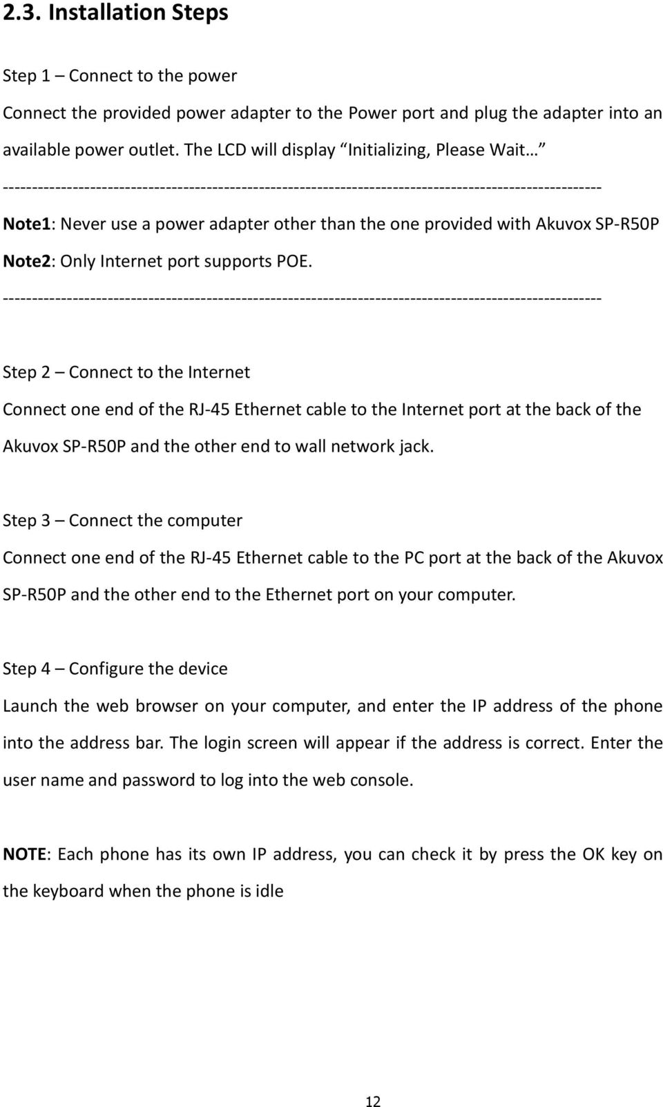Sp R50p Ip Phone User Manual 12 05 Pdf Ethernet Wall Jack Wiring Poe One Provided With Akuvox Note2 Only Internet Port Supports