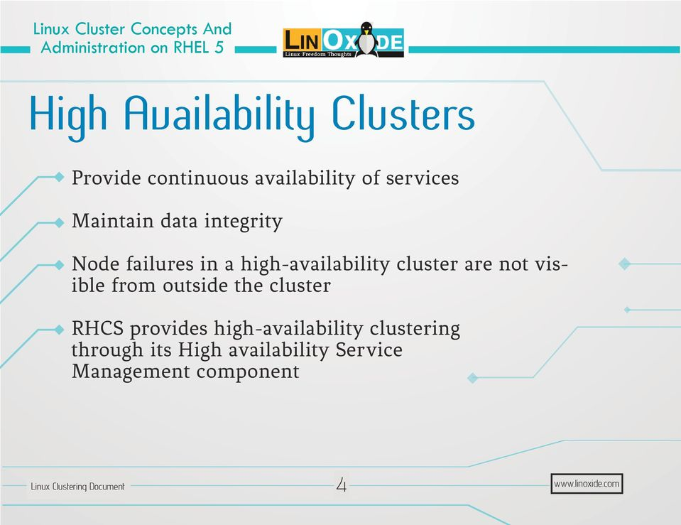 are not visible from outside the cluster RHCS provides