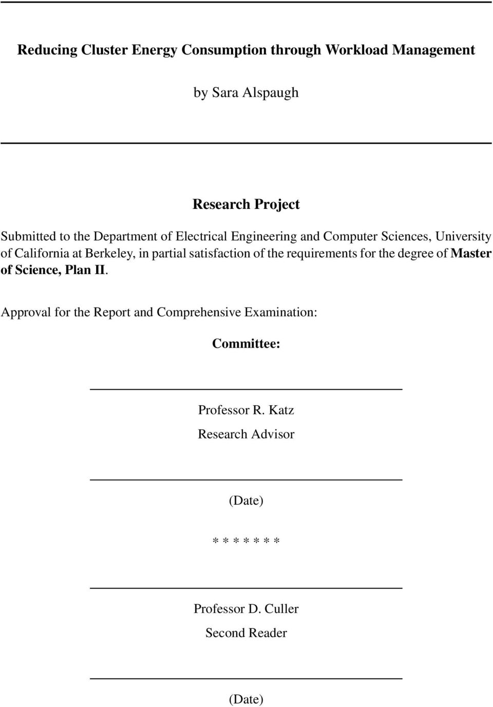 satisfaction of the requirements for the degree of Master of Science, Plan II.