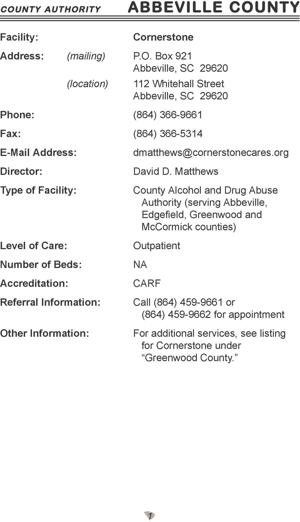 Matthews County Alcohol and Drug Abuse Authority (serving Abbeville, Edgefield, Greenwood and McCormick counties)