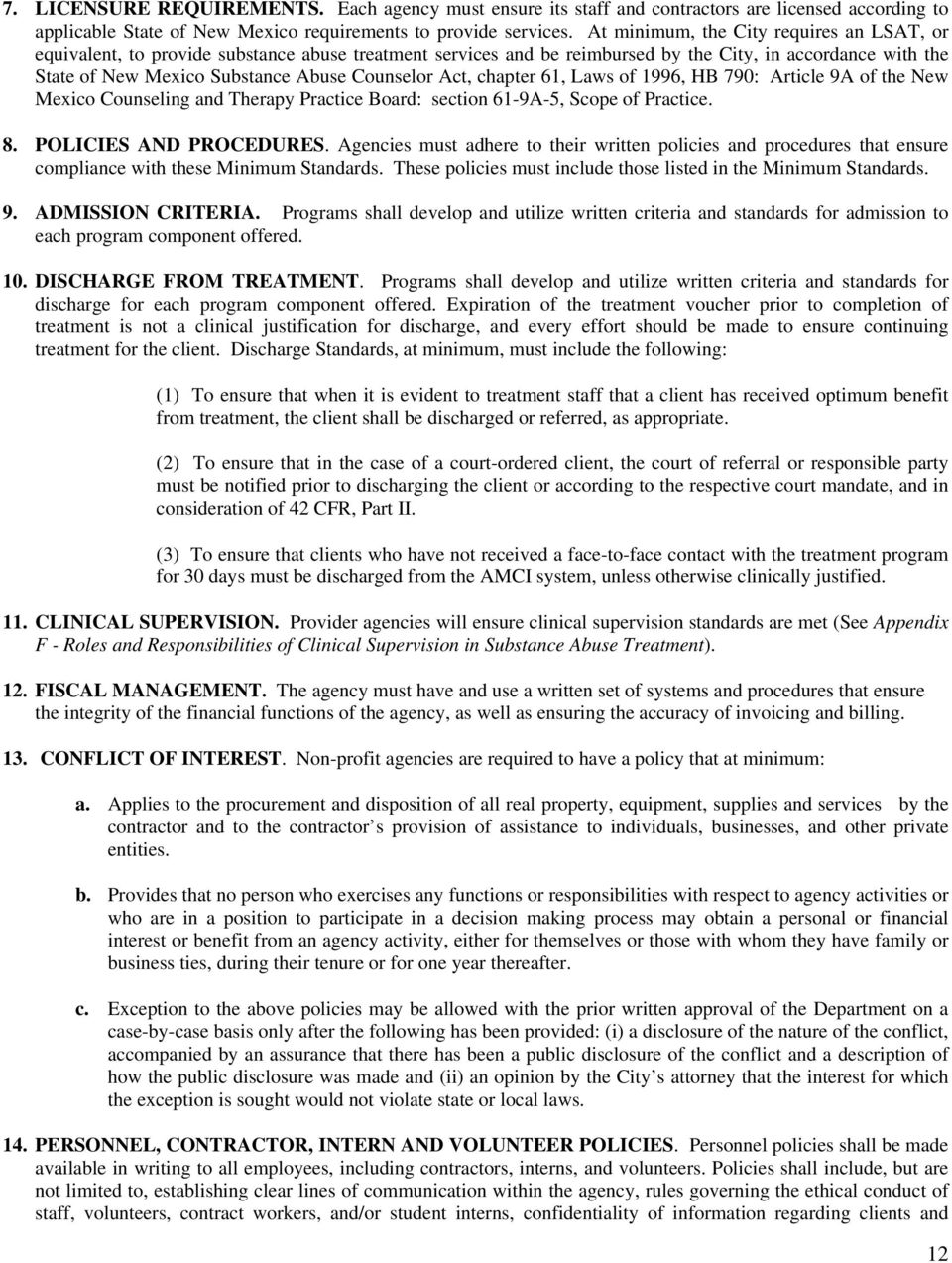 Act, chapter 61, Laws of 1996, HB 790: Article 9A of the New Mexico Counseling and Therapy Practice Board: section 61-9A-5, Scope of Practice. 8. POLICIES AND PROCEDURES.