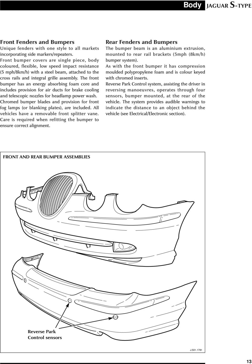 Jaguar S Type Sports Sedan Introduction Pdf X Engine Compartment Diagram The Front Bumper Has An Energy Absorbing Foam Core And Includes Provision For Air Ducts 19 Body Hood