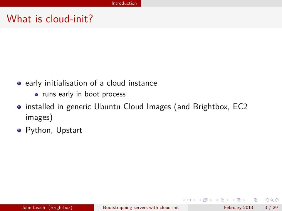 process installed in generic Ubuntu Cloud Images (and Brightbox,