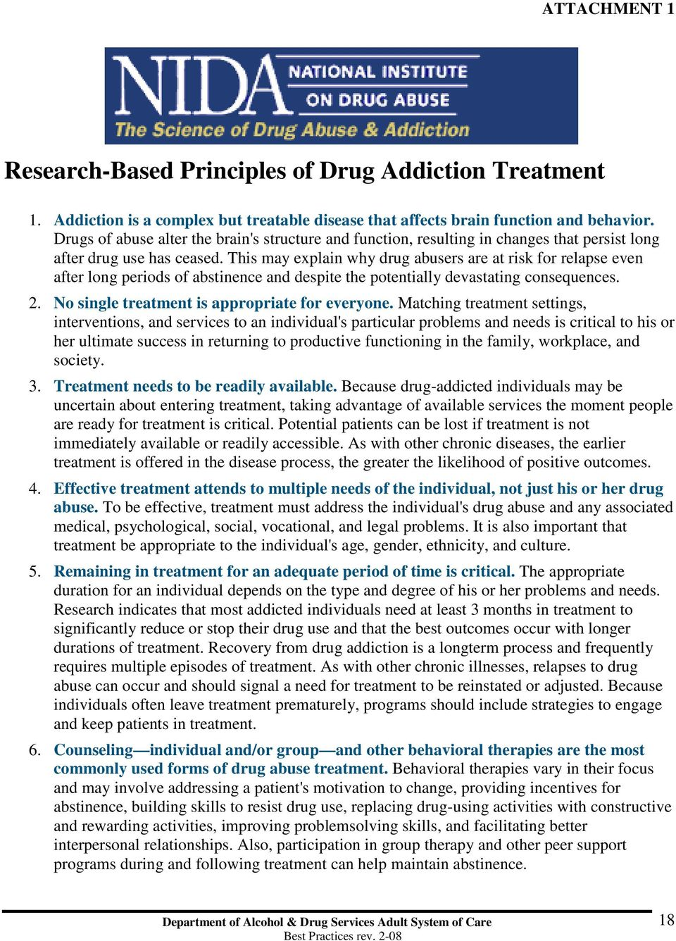 This may explain why drug abusers are at risk for relapse even after long periods of abstinence and despite the potentially devastating consequences. 2.