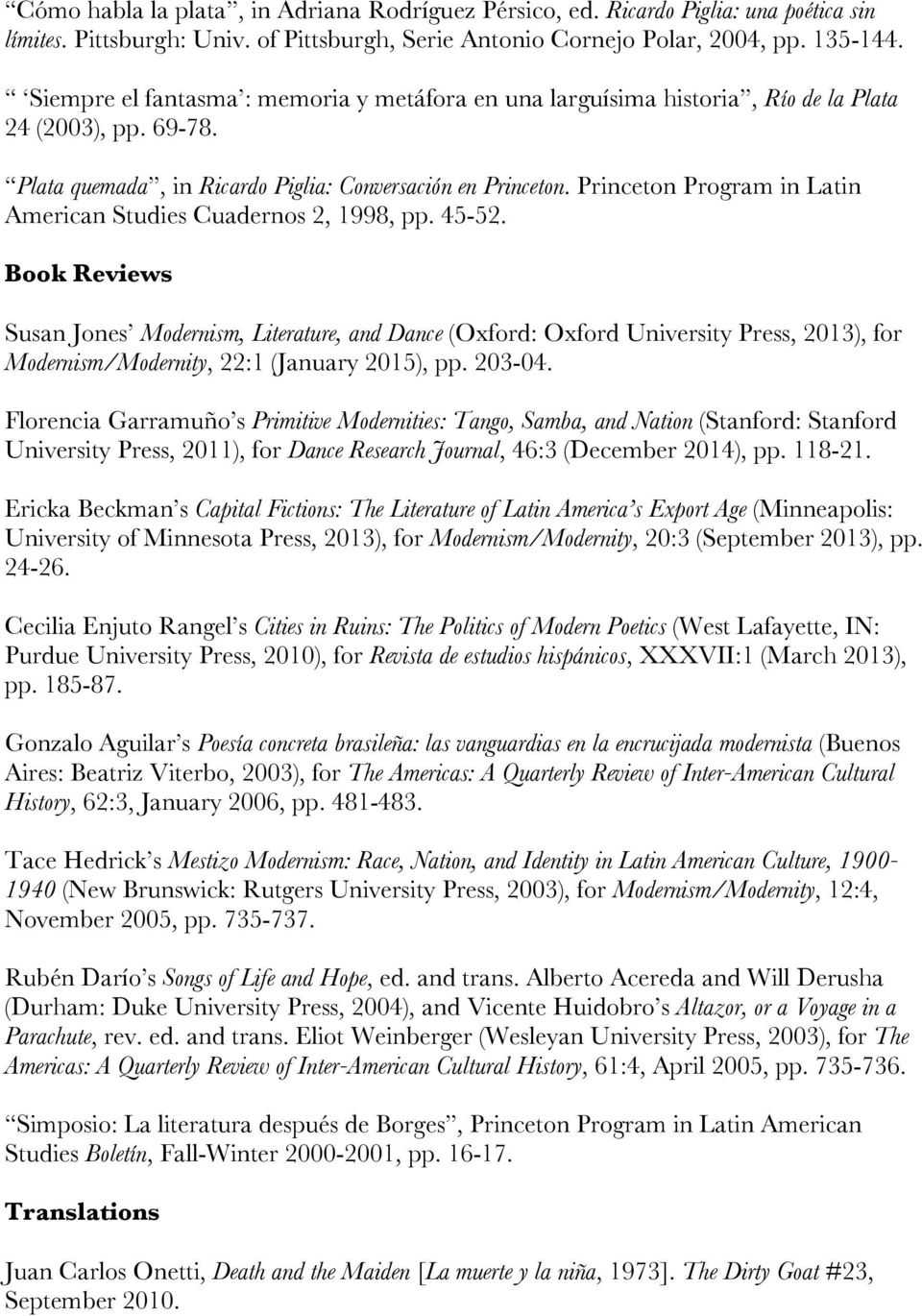Princeton Program in Latin American Studies Cuadernos 2, 1998, pp. 45-52.