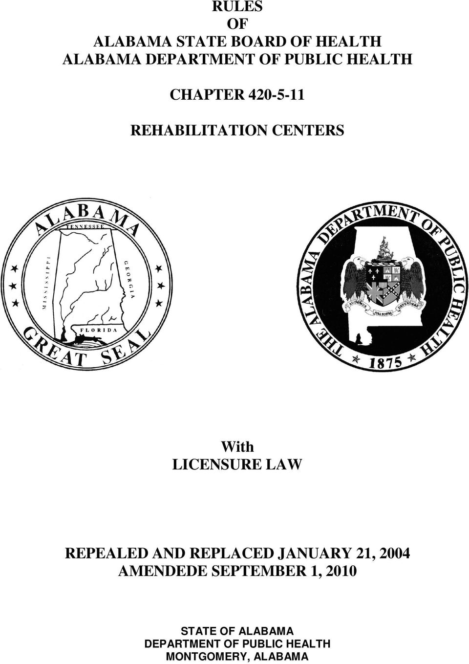 LICENSURE LAW REPEALED AND REPLACED JANUARY 21, 2004 AMENDEDE