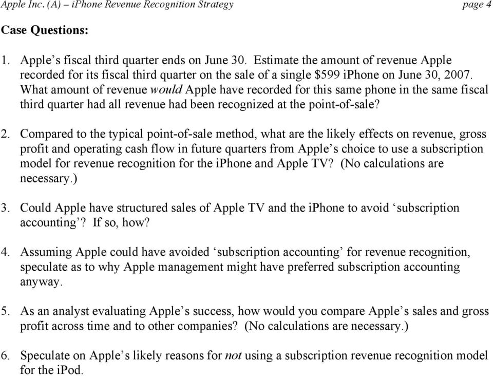 What amount of revenue would Apple have recorded for this same phone in the same fiscal third quarter had all revenue had been recognized at the point-of-sale? 2.