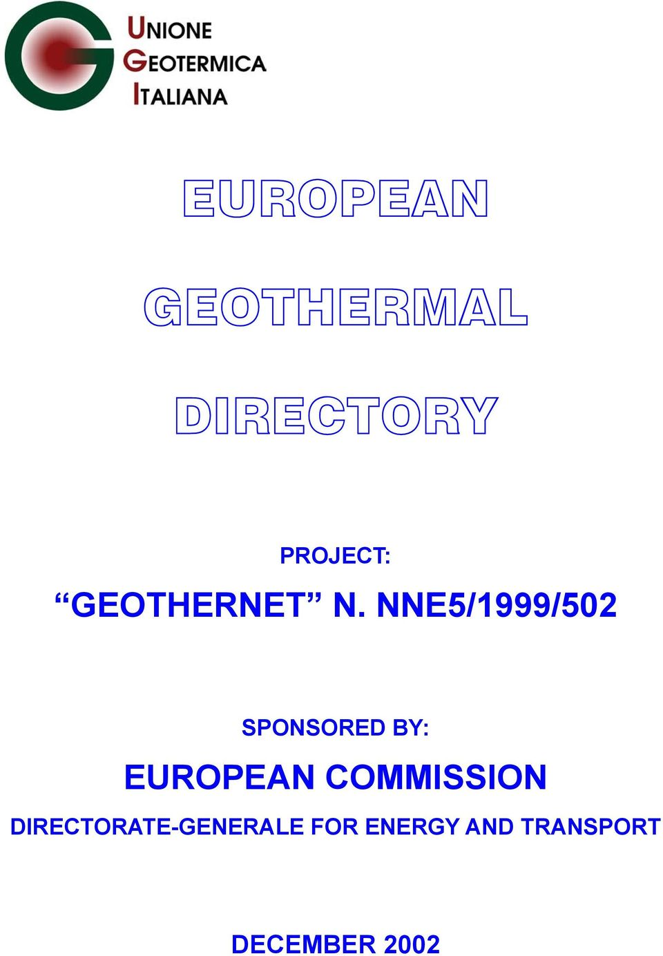 NNE5/1999/502 SPONSORED BY: EUROPEAN