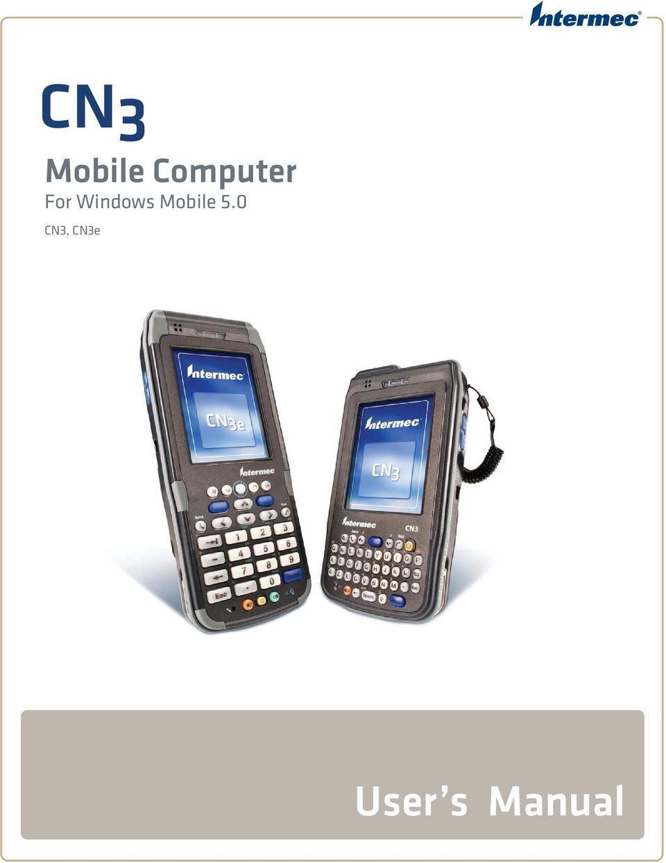 cn3 mobile computer user s manual for windows mobile 5 0 cn3 rh docplayer net Windows Mobile 2 Windows Mobile 7