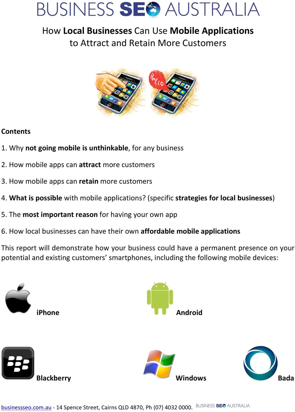 (specific strategies for local businesses) 5. The most important reason for having your own app 6.