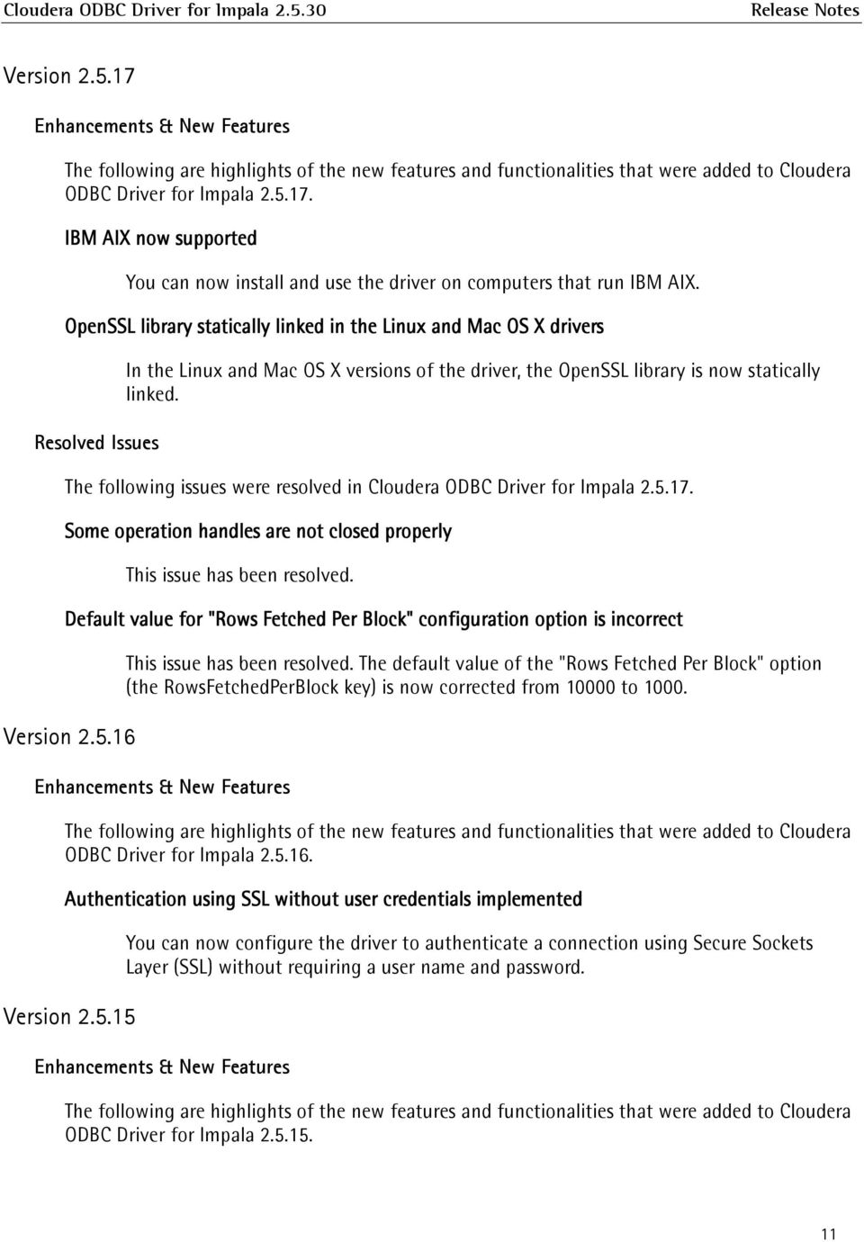 The release notes provide details of enhancements and