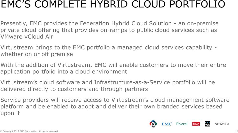 Emc And Virtustream May 26 Copyright 2015 Emc Corporation All